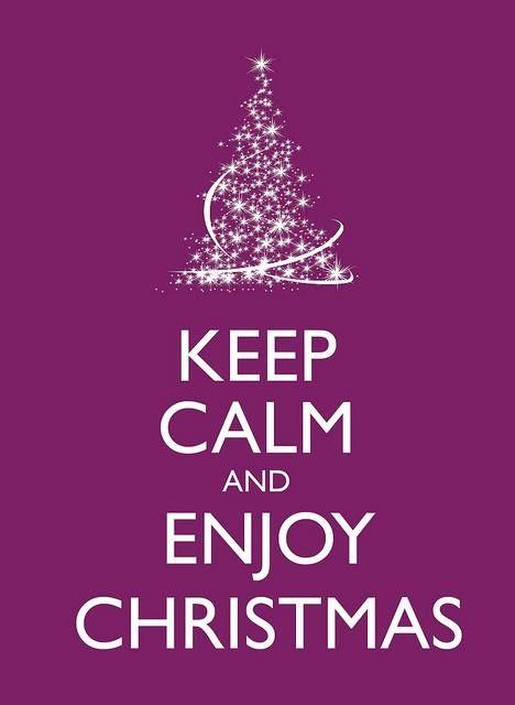 Keep Calm Christmas.Keep Calm And Enjoy Christmas Strictly Holistic